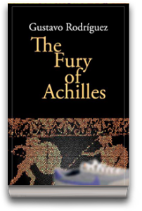 The-Fury-Achilles-Gustavo-Rodríguez-ebook